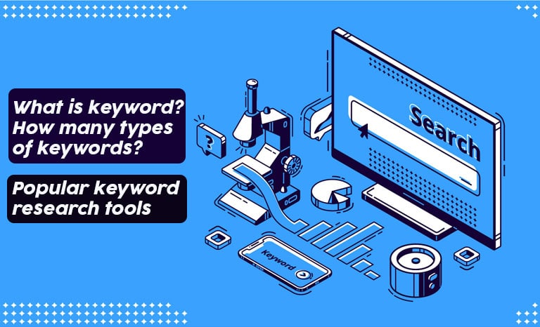 What-is-keyword-How-many-types-of-keywords-Popular-keyword-research-tools